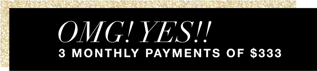 OMG! Yes!! 3 Monthly Payments of $333